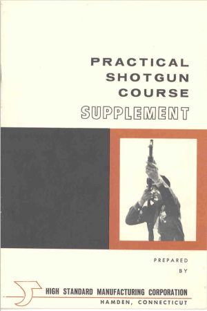 "High Standard's ""Practical Shotgun Course Supplement"" (English, 1965)"