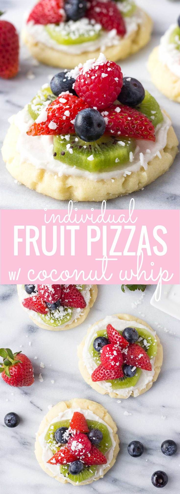 Individual Fruit Pizzas with Coconut Whip - soft sugar cookies topped with coconut whipped cream fresh berries, and kiwi; a healthier alternative to traditional fruit pizza!