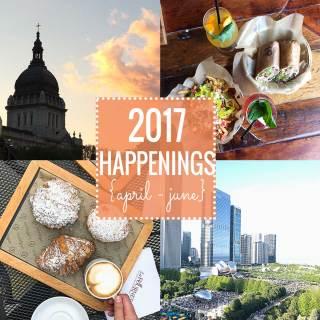 2017 Happenings {April – June}
