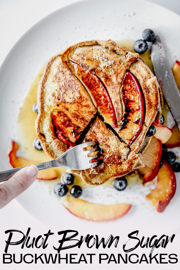 Pluot Brown Sugar Buckwheat Pancakes, a healthy gluten-free take on hotcakes made with buckwheat flour, organic brown sugar, and fresh seasonal pluots. Perfect for breakfast, brunch, and everything in between! #breakfast #brunch #buckwheat #pancakes #hotcakes #pluots
