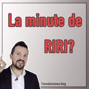 LA MINUTE DE RIRI