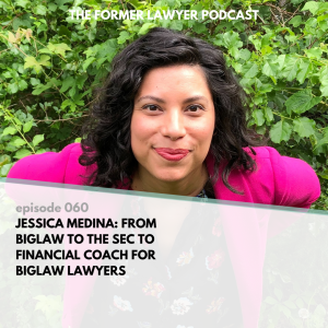 Jessica Medina: From Biglaw to the SEC to financial counselor for Biglaw lawyers