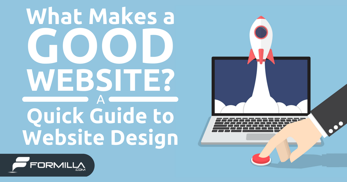 What Makes a Good Website A Quick Guide to Website Design  Formilla