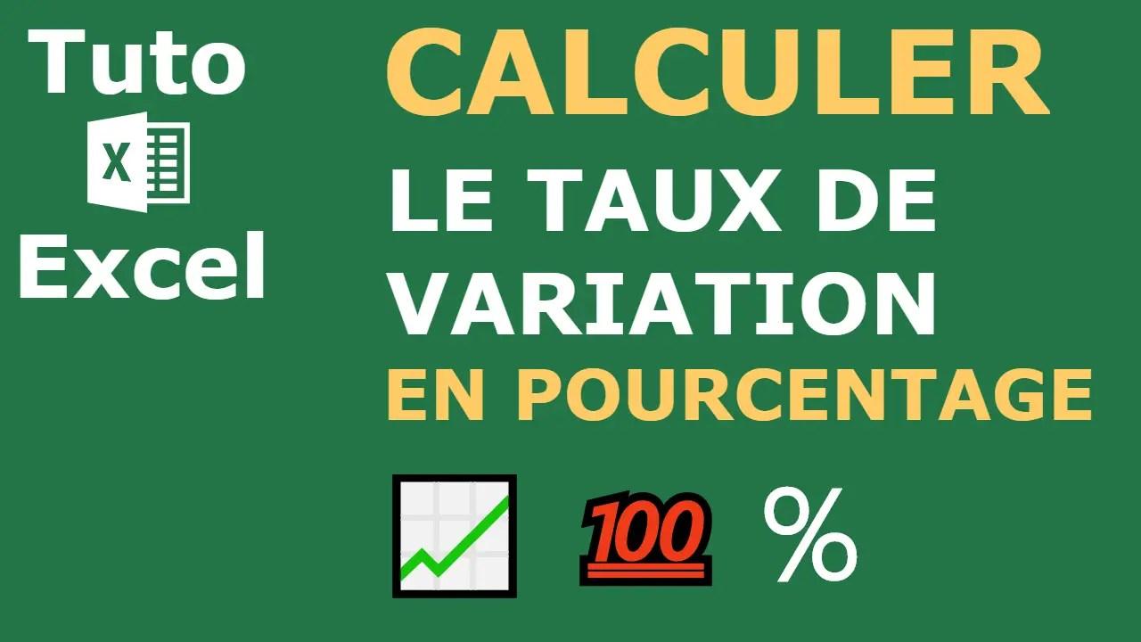 Video Comment Calculer Un Taux De Variation En Pourcentage Sur