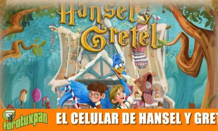 El Celular de Hansel y Gretel