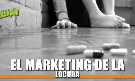 EL MARKETING DE LA LOCURA