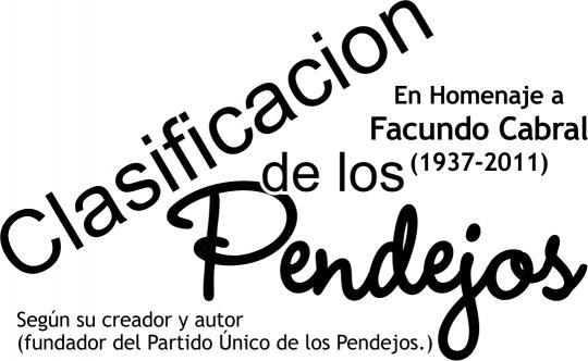 CLASIFICACIÓN DE LOS PENDEJOS