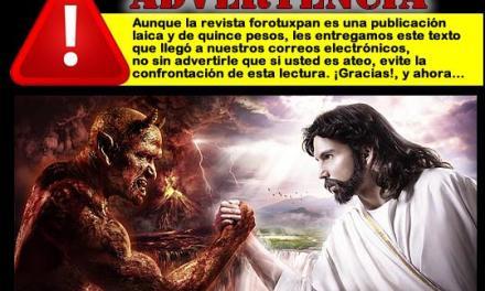 CUANDO DIOS MANDA, HASTA EL DIABLO OBEDECE…