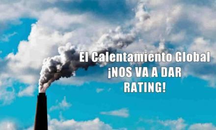EL CALENTAMIENTO GLOBAL NOS VA A DAR RATING!!