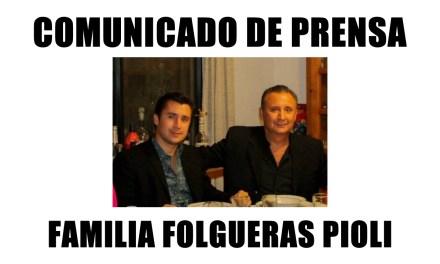 MENSAJE A LOS MEDIOS DE COMUNICACIÓN: FAMILIA FOLGUERAS PIOLI