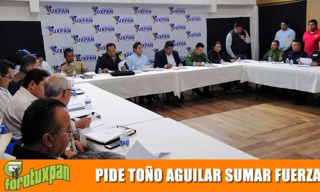 Pide Toño Aguilar sumar fuerzas para los operativos de Semana Santa