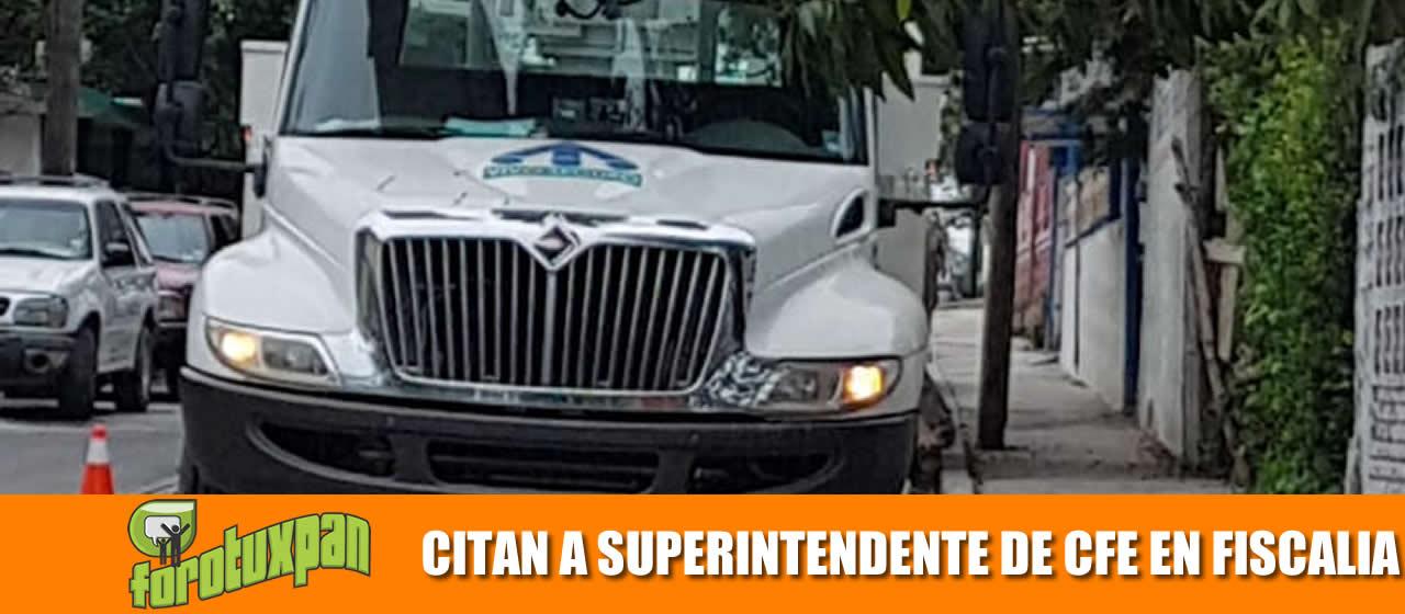 CITAN A SUPERINTENDENTE DE CFE EN FISCALIA