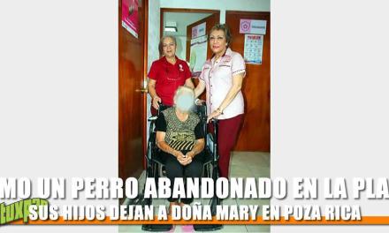 DEJAN A DOÑA MARY EN POZA RICA