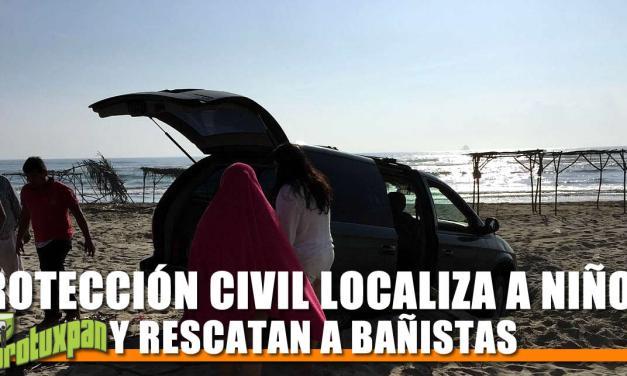 PROTECCIÓN CIVIL LOCALIZA A NIÑOS Y RESCATAN A BAÑISTAS