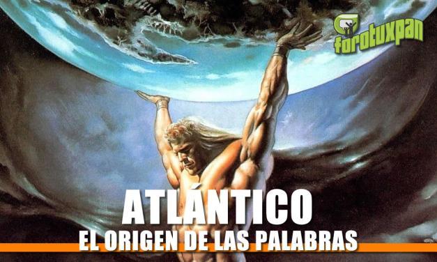 El Origen de la Palabra «Atlántico»