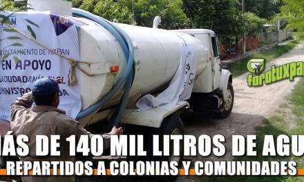 En dos días más de 140 mil litros de agua a colonias y comunidades
