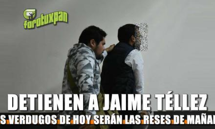 Detienen a Jaime Téllez