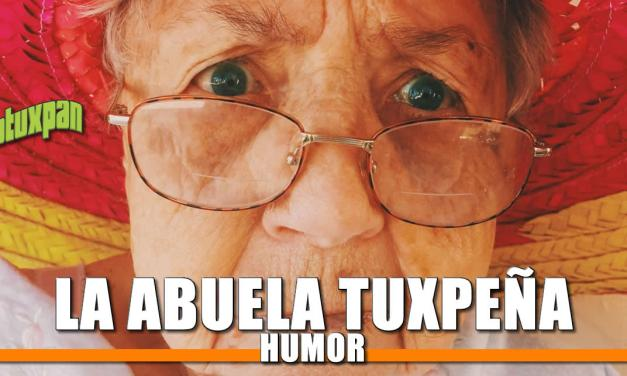 La Abuela Tuxpeña