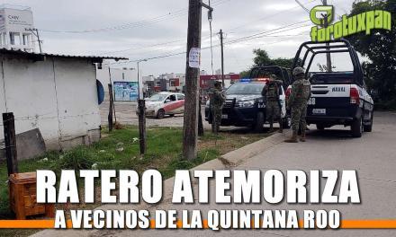 Ratero atemoriza a vecinos de la Quintana Roo