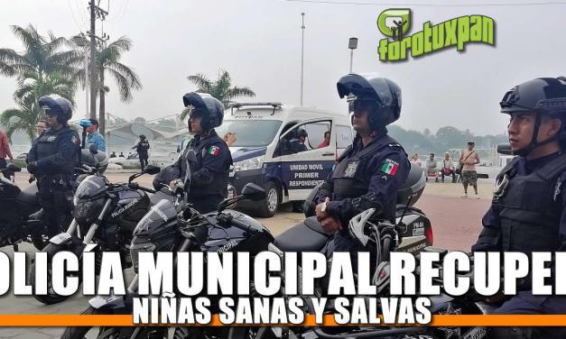 Policía Municipal recupera niñas sanas y salvas devueltas a sus familiares