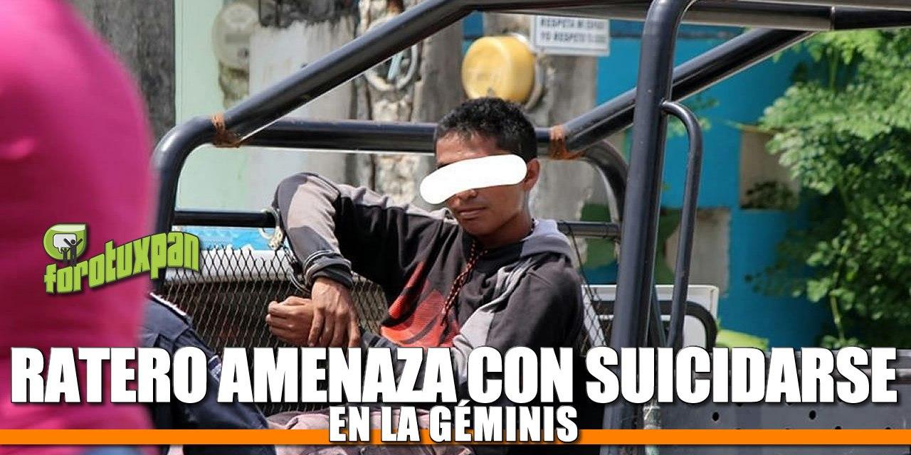 Ratero AMENAZA con suicidarse en la Colonia Géminis