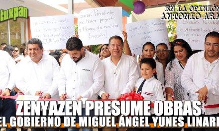 ZENYAZEN Presume obras gestionadas y pagadas por el gobierno de Miguel Ángel Yunes Linares
