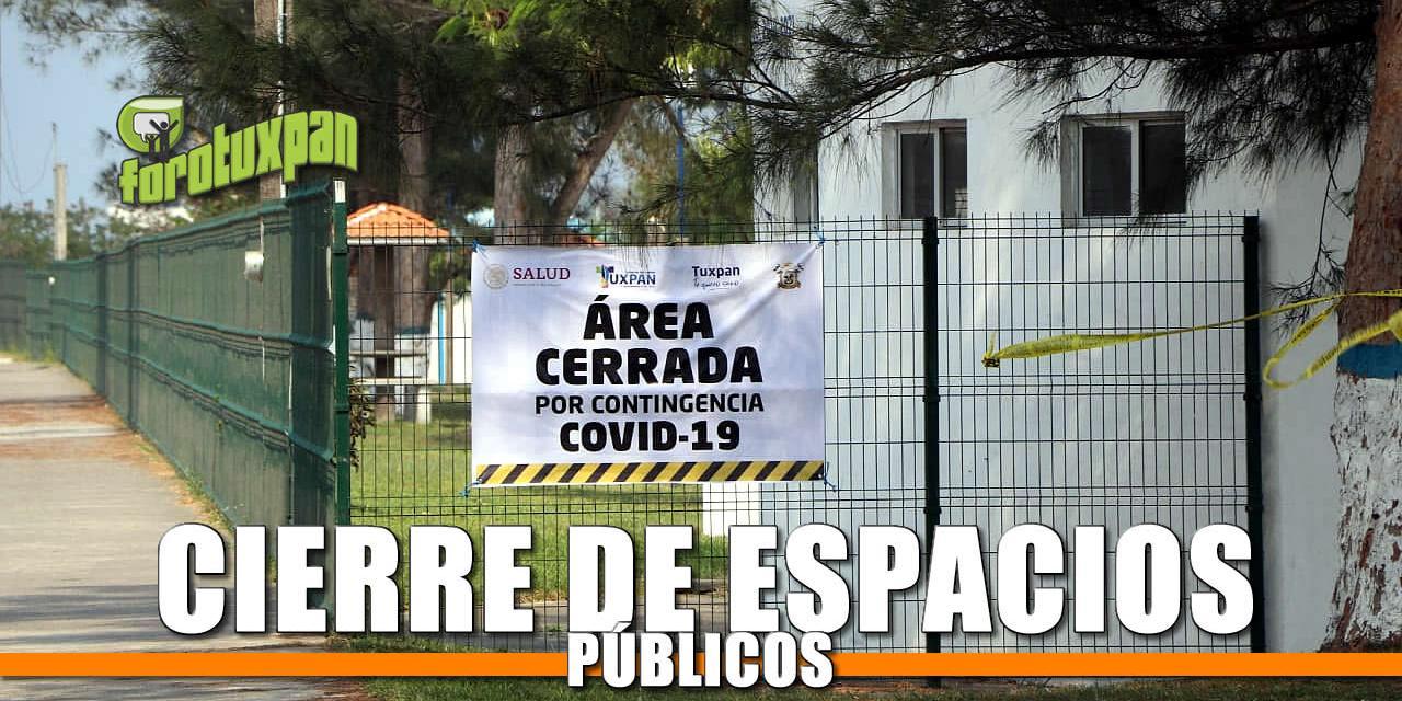 CIERRE DE ESPACIOS PÚBLICOS