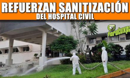 REFUERZAN SANITIZACIÓN DEL HOSPITAL CIVIL