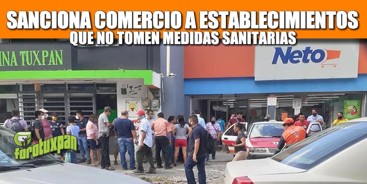 SANCIONA COMERCIO A ESTABLECIMIENTOS QUE NO TOMEN MEDIDAS SANITARIAS