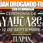 Continúan DROGANDO TUXPEÑOS con Ayahuasca