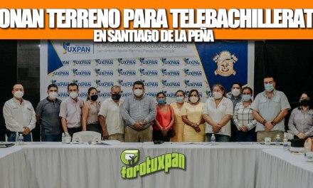 GOBIERNO DE TUXPAN A FAVOR DE LA EDUCACIÓN; DONA TERRENO PARA TELEBACHILLERATO DE SANTIAGO DE LA PEÑA