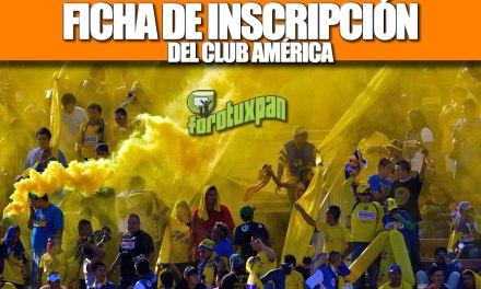 FICHA DE INSCRIPCIÓN PARA EL CLUB AMÉRICA