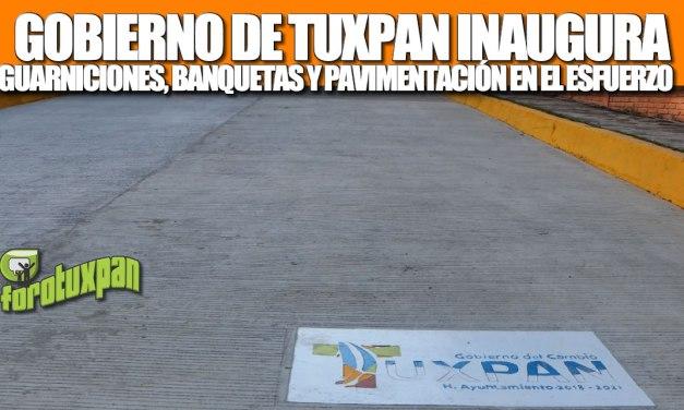 GOBIERNO DE TUXPAN INAUGURA GUARNICIONES, BANQUETAS Y PAVIMENTACIÓN EN LA COLONIA EL ESFUERZO