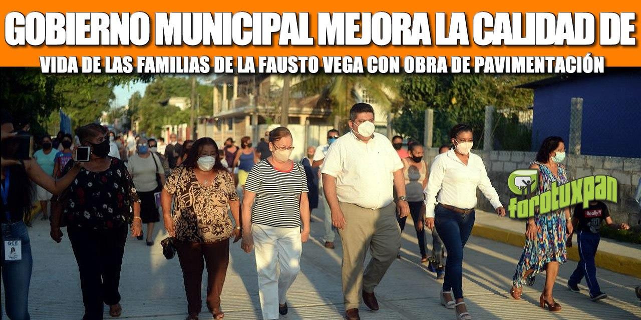 GOBIERNO MUNICIPAL MEJORA LA CALIDAD DE VIDA DE LAS FAMILIAS DE LA FAUSTO VEGA CON OBRA DE PAVIMENTACIÓN