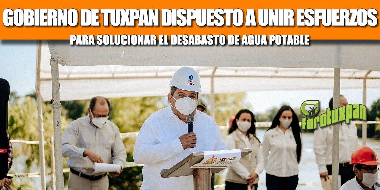 GOBIERNO DE TUXPAN DISPUESTO A UNIR ESFUERZOS PARA SOLUCIONAR EL DESABASTO DE AGUA POTABLE