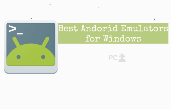 Android Emualtors for Windows