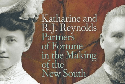 Katharine and R. J. Reynolds: Partners of Fortune