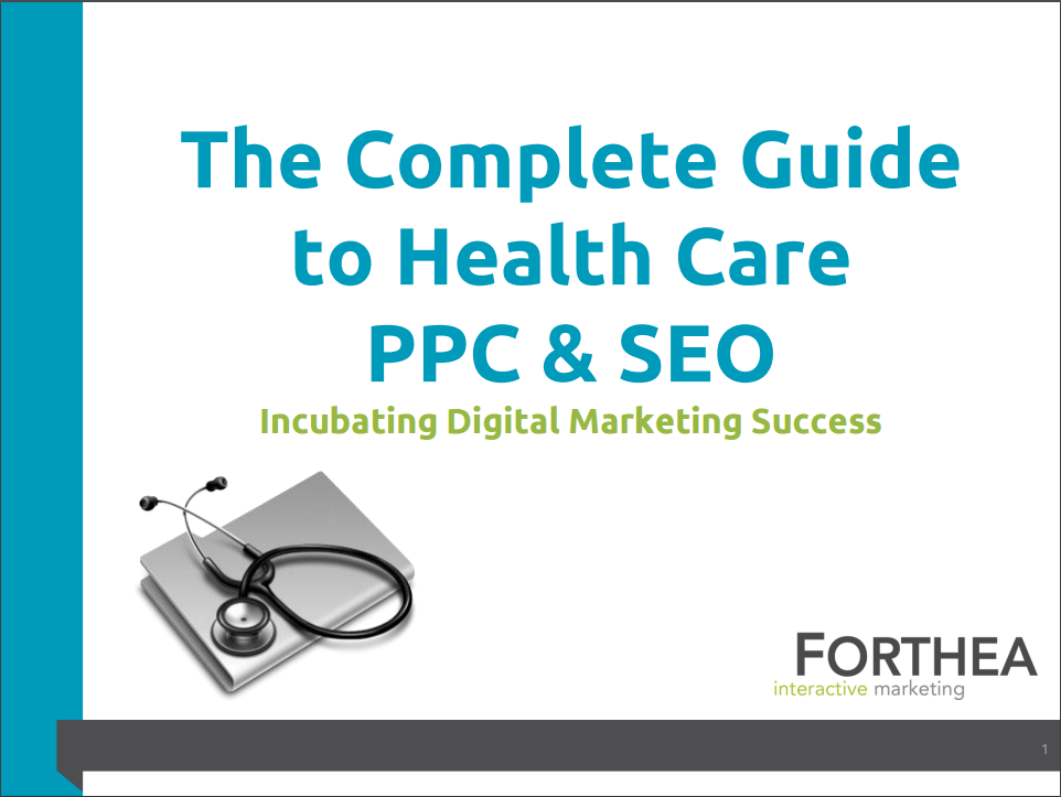Complete Guide to healthcare SEO & PPC