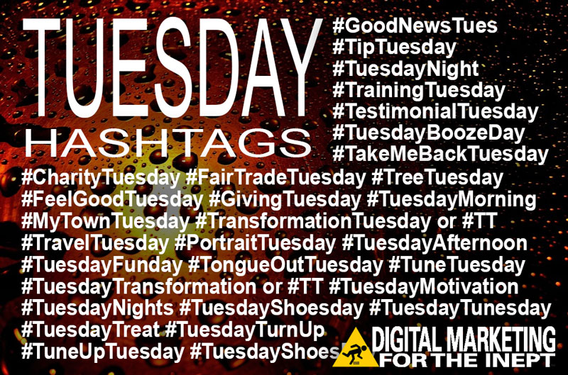 Tuesday Hashtags