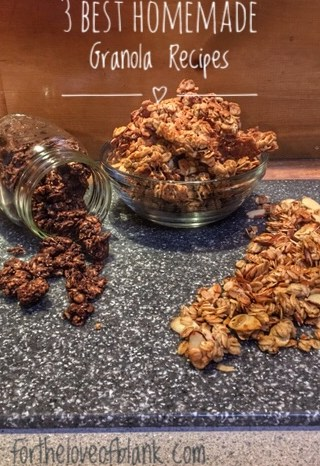 The Best 3 Homemade Granola Recipes!