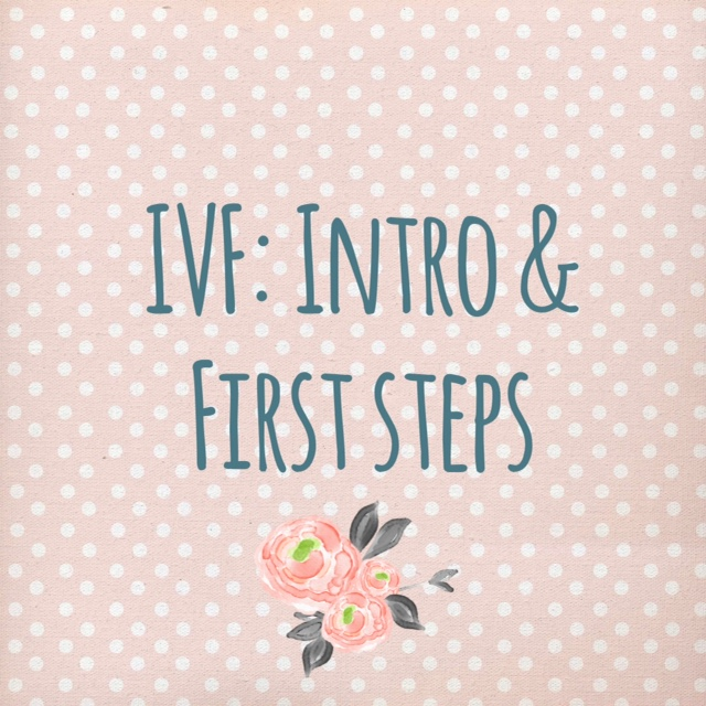IVF: An Intro & First Steps