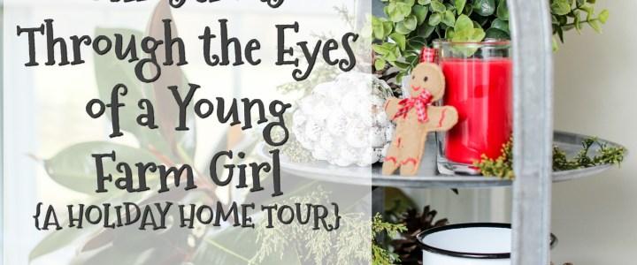 Christmas: Through the Eyes of a Young Farm Girl