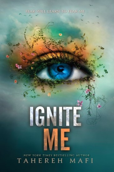 Book Review – Ignite Me (Shatter Me #3) by Tahereh Mafi