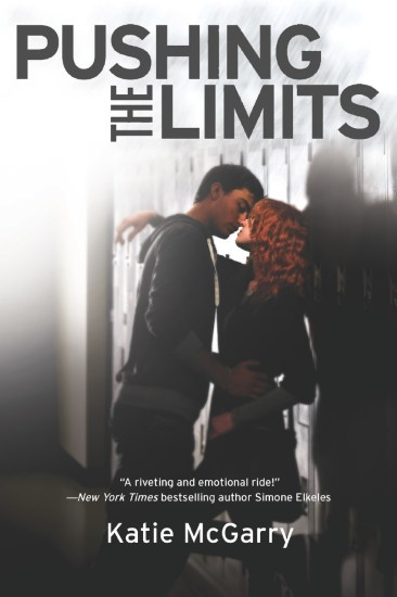 Book Review – Pushing the Limits (Pushing the Limits #1) by Katie McGarry