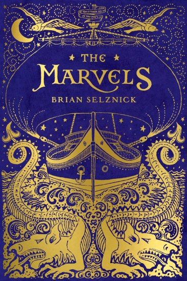 Early Review – The Marvels by Brian Selznick