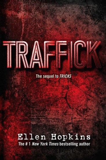 Book Review – Traffick (Tricks #2) by Ellen Hopkins