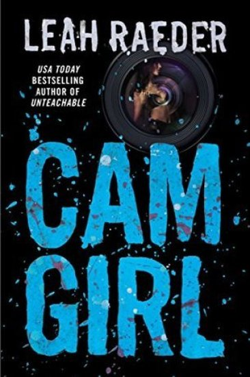 Book Review – Cam Girl by Leah Raeder