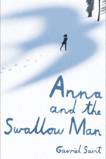 Early Review – Anna and the Swallow Man by Gavriel Savit