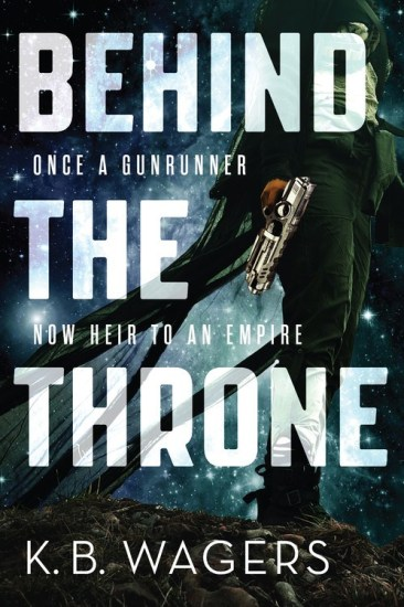Waiting on Wednesday – Behind the Throne (The Indranan War #1) by K. B. Wagers