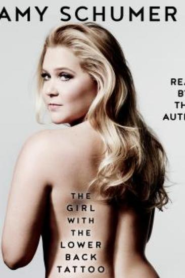Audiobook Review – The Girl with the Lower Back Tattoo by Amy Schumer